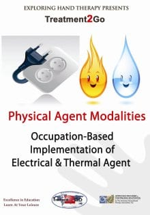 Physical Agent Modalities: Occupation-Based Implementation of Thermal and Electrical Agents