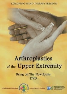 Arthroplasty of the Upper Extremity Bring on the New Joints