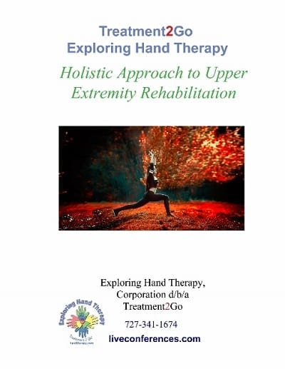 Holistic Approach to Upper Extremity Rehabilitation Part 2