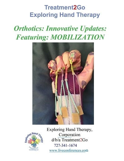 Orthotics: Innovative Updates: Featuring: MOBILIZATION