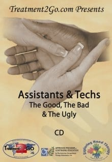 Assistants & Techs: The Good, The Bad, and The Ugly