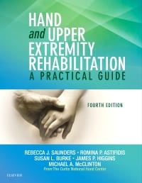 Hand and Upper Extremity Rehabilitation: A Practical Guide 4th Edition (Saunders) with AOTA Approved CE